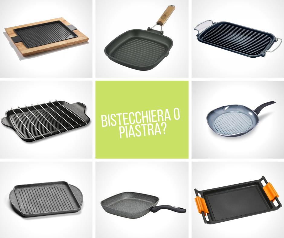 Bistecchiera o piastra?