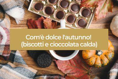 Dolce autunno con biscotti e cioccolata