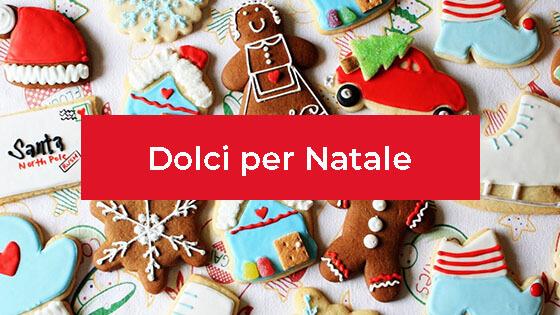 Dolci di Natale Tradizionali