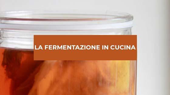 La fermentazione in cucina