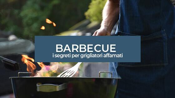 Barbecue : i segreti per grigliatori affamati