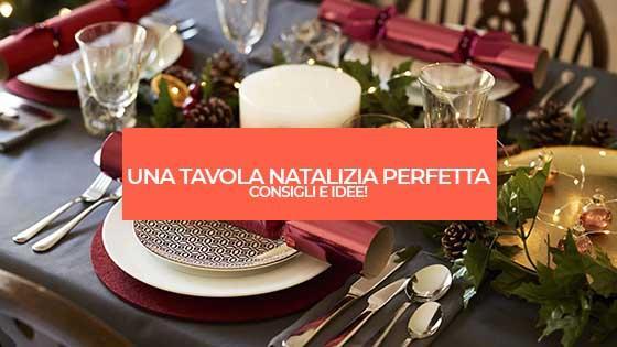 Una tavola natalizia perfetta: consigli e idee!