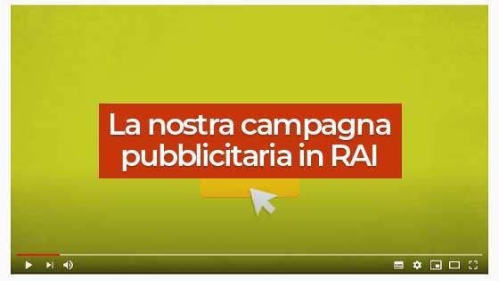 La nostra campagna pubblicitaria in RAI